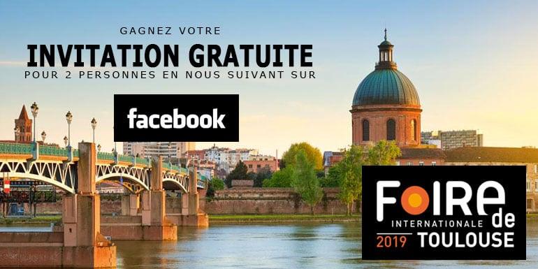 invitation gratuite Foire de Toulouse 2019