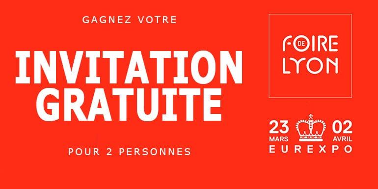 Invitation gratuite foire de paris 2014 - Invitation foire de lyon 2017 ...